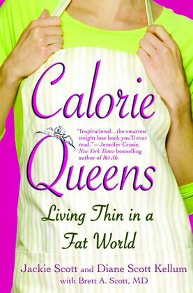 Calorie Queens: Living Thin in a Fat World