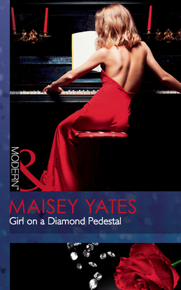 Girl on a Diamond Pedestal (Mills & Boon Modern)