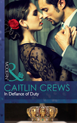 In Defiance of Duty (Mills & Boon Modern)