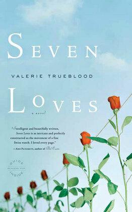Seven Loves: A Novel