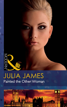 Painted the Other Woman (Mills & Boon Modern)