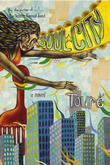 Soul City: A Novel