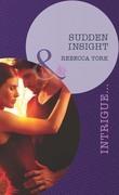 Sudden Insight (Mills & Boon Intrigue) (Mindbenders, Book 1)