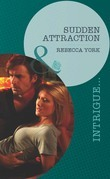 Sudden Attraction (Mills & Boon Intrigue) (Mindbenders, Book 2)