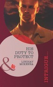 His Duty to Protect (Mills & Boon Intrigue) (Black Jaguar Squadron, Book 3)
