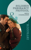 Soldier's Pregnancy Protocol (Mills & Boon Intrigue) (Black Ops Rescues, Book 1)
