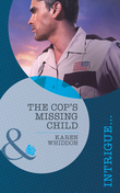 The Cop's Missing Child (Mills & Boon Intrigue)