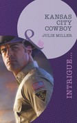 Kansas City Cowboy (Mills & Boon Intrigue) (The Precinct: Task Force, Book 2)