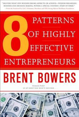 8 Patterns of Highly Effective Entrepreneurs