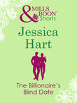 The Billionaire's Blind Date (Valentine's Day Short Story) (Mills & Boon M&B)