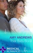 Their Baby Bond (Mills & Boon Short Stories)