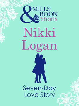 Seven-Day Love Story (Mills & Boon Short Stories)