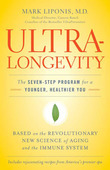 UltraLongevity: The Seven-Step Program for a Younger, Healthier You