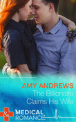 The Billionaire Claims His Wife (Mills & Boon Short Stories)
