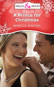 A Prince For Christmas (Mills & Boon Short Stories)