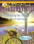 Longing for Home (Mills & Boon Love Inspired) (Mirror Lake, Book 4)