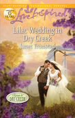 Lilac Wedding in Dry Creek (Mills & Boon Love Inspired)