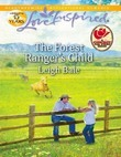 The Forest Ranger's Child (Mills & Boon Love Inspired)