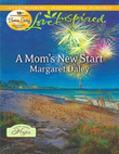 A Mom's New Start (Mills & Boon Love Inspired) (A Town Called Hope, Book 3)