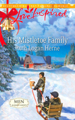His Mistletoe Family (Mills & Boon Love Inspired) (Men of Allegany County, Book 6)