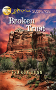 Broken Trust (Mills & Boon Love Inspired Suspense)