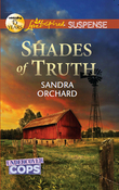 Shades of Truth (Mills & Boon Love Inspired Suspense)