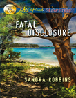 Fatal Disclosure (Mills & Boon Love Inspired Suspense)