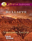 Bullseye (Mills & Boon Love Inspired Suspense) (Falsely Accused, Book 2)