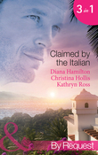 Claimed by the Italian: Virgin: Wedded at the Italian's Convenience / Count Giovanni's Virgin / The Italian's Unwilling Wife (Mills & Boon By Request)