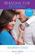 Reasons for Revenge: Scorned by the Boss (Reasons for Revenge, Book 1) / Seduced by the Rich Man (Reasons for Revenge, Book 2) / Captured by the Billionaire (Reasons for Revenge, Book 3) (Mills & Boon By Request)
