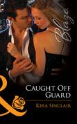 Caught Off Guard (Mills & Boon Blaze)