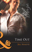 Time Out (Mills & Boon Blaze)