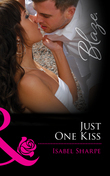 Just One Kiss (Mills & Boon Blaze) (Friends With Benefits, Book 1)
