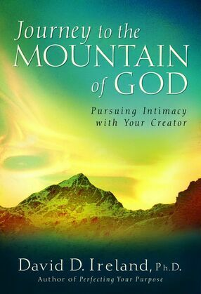 Journey to the Mountain of God: Pursuing Intimacy with Your Creator