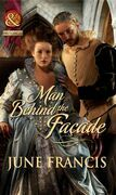 Man Behind the Façade (Mills & Boon Historical)