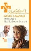 The Nurse's Not-So-Secret Scandal (Mills & Boon Medical)