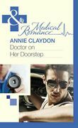 Doctor On Her Doorstep (Mills & Boon Medical)