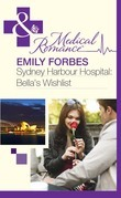 Sydney Harbour Hospital: Bella's Wishlist (Mills & Boon Medical) (Sydney Harbour Hospital, Book 6)