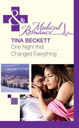 One Night That Changed Everything (Mills & Boon Medical)
