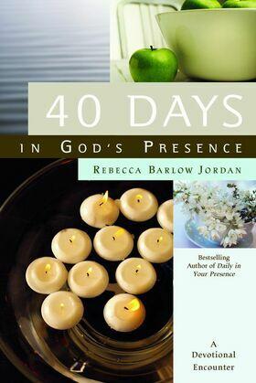 40 Days In God's Presence: A Devotional Encounter
