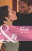 Made for Marriage (Mills & Boon Cherish)