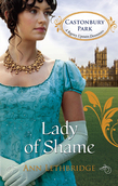 Lady of Shame (Mills & Boon M&B) (Castonbury Park, Book 4)