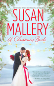A Christmas Bride: Only Us: A Fool's Gold Holiday / The Sheik and the Christmas Bride (Mills & Boon M&B)