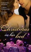 Christmas in His Bed: Talking in Your Sleep... / Unwrapped / Kiss & Tell (Mills & Boon M&B)