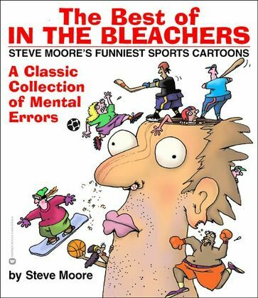 The Best of In the Bleachers: A Classic Collection of Mental Errors