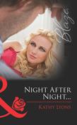 Night After Night... (Mills & Boon Blaze) (Forbidden Fantasies, Book 28)