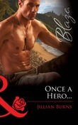 Once a Hero... (Mills & Boon Blaze)