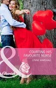 Courting His Favourite Nurse (Mills & Boon Cherish)
