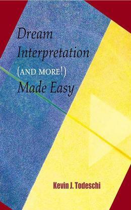 Dream Interpretation and More Made Easy