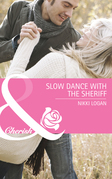 Slow Dance with the Sheriff (Mills & Boon Cherish) (The Larkville Legacy, Book 2)
